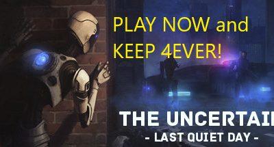 The Uncertain: Last Quiet Day